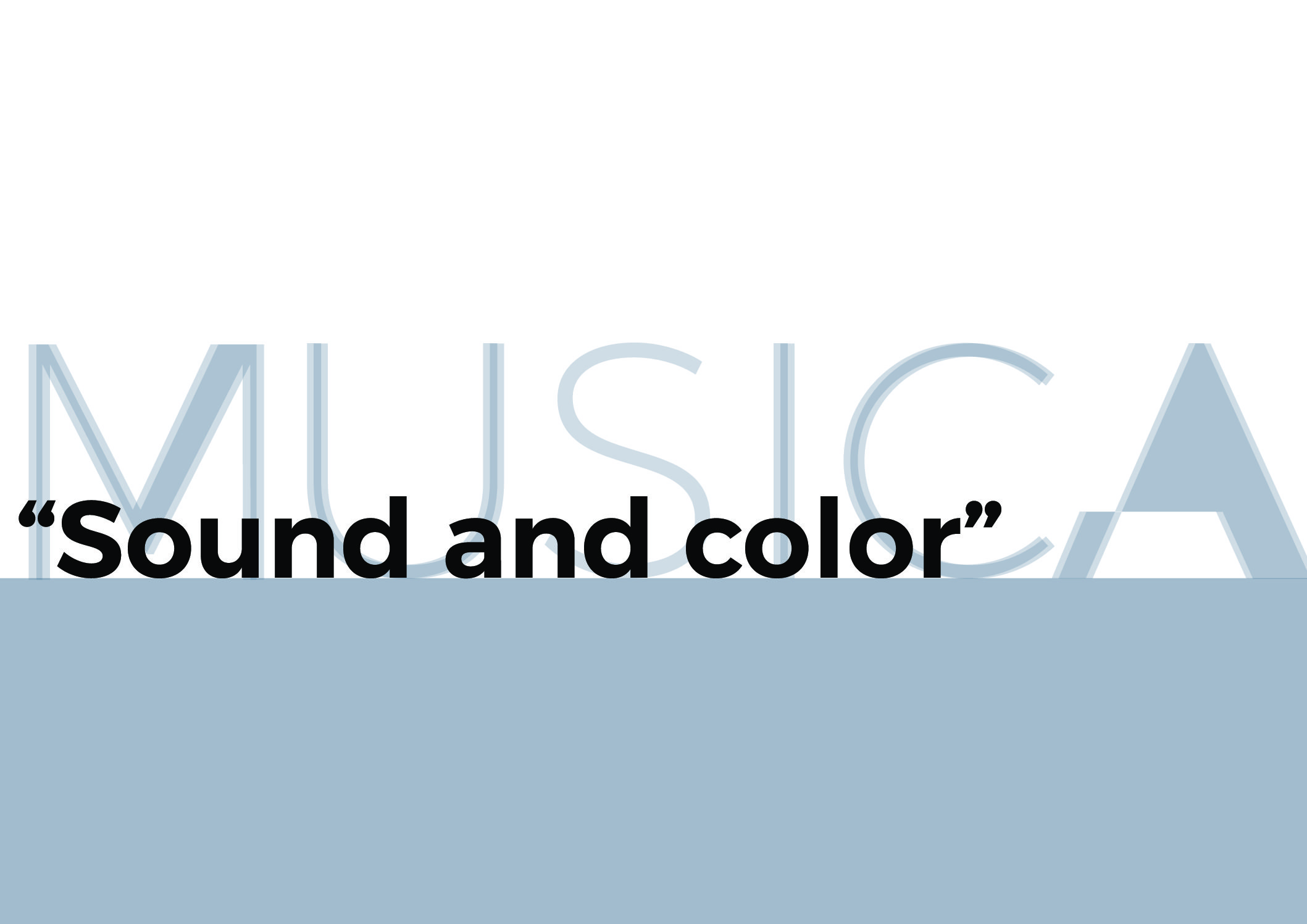 Sound and color – musica
