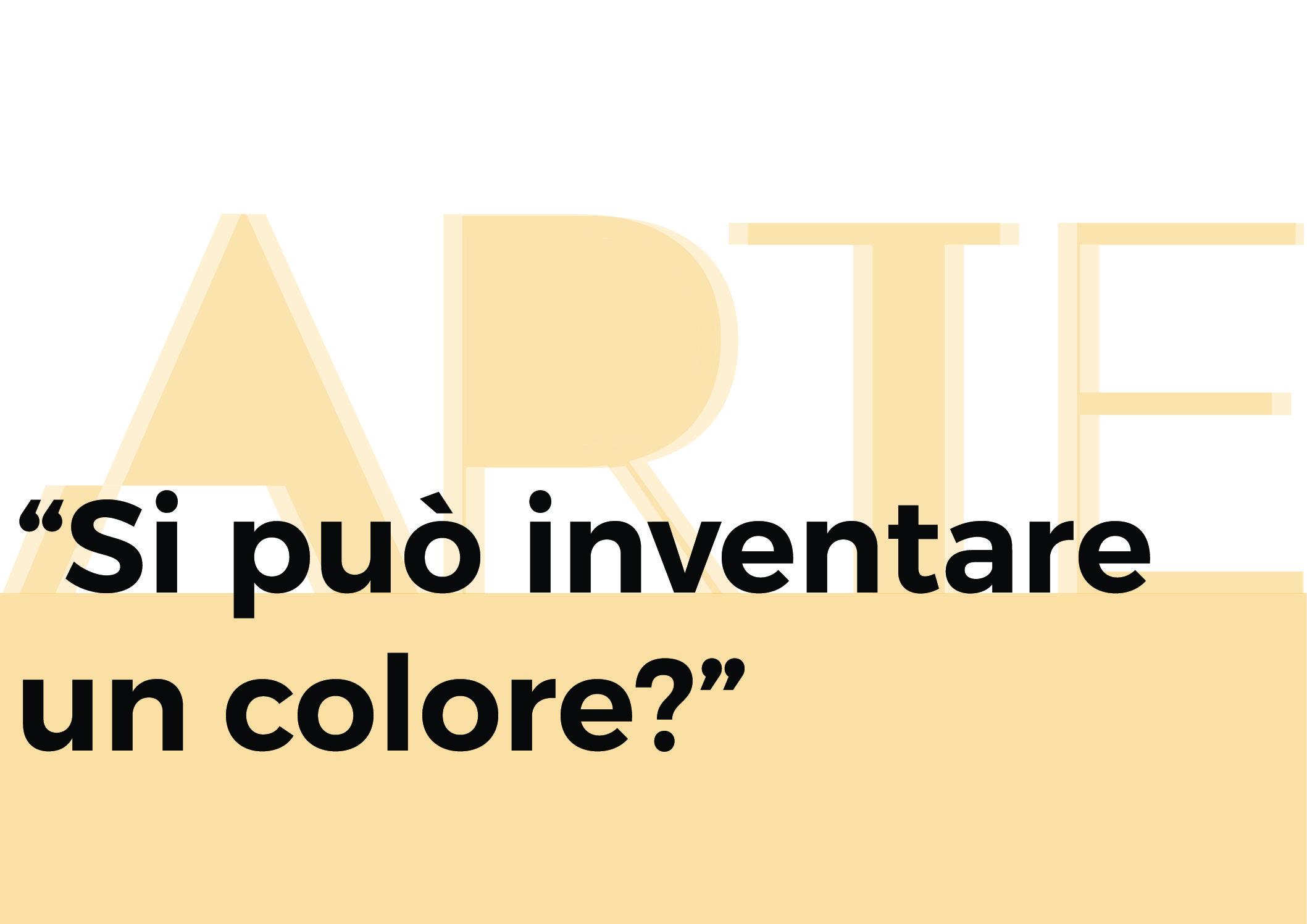 Si può inventare un colore? – arte