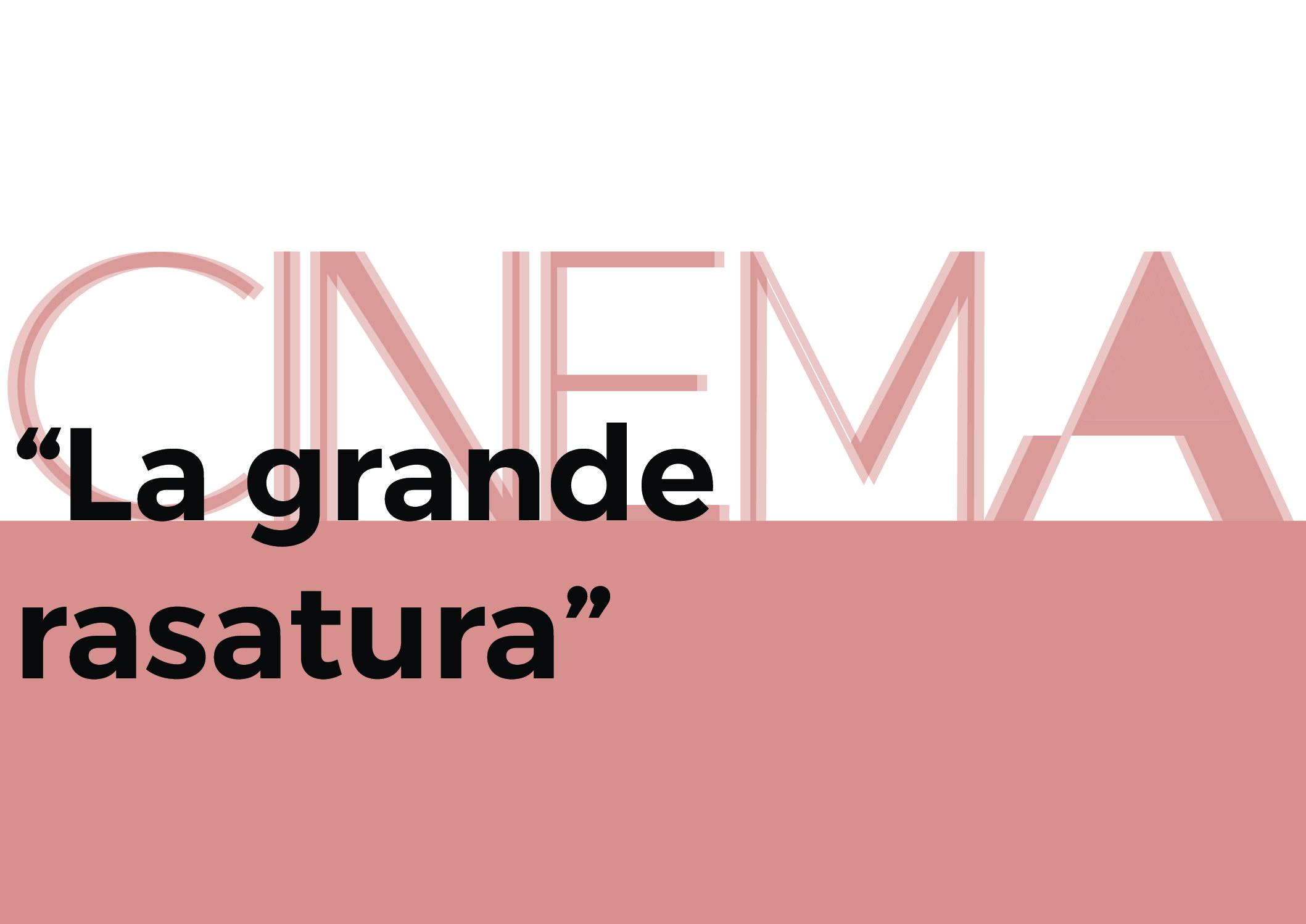 La grande rasatura – cinema